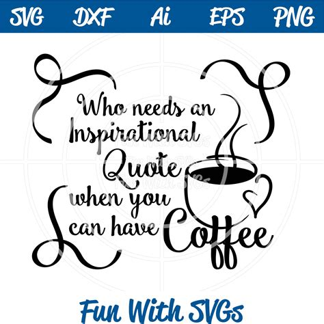 Free download coffee svg icons for logos, websites and mobile apps, useable in sketch or adobe illustrator. Inspirational Quote Morning Humor ~ Fun With SVGs