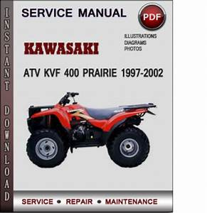 Kawasaki Atv Kvf 400 Prairie 1997-2002 Factory Service Repair Manual Download Pdf