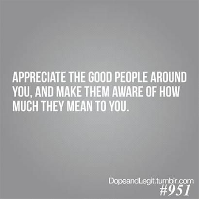 Quotes God Appreciate Special Puts Reason Inspirational