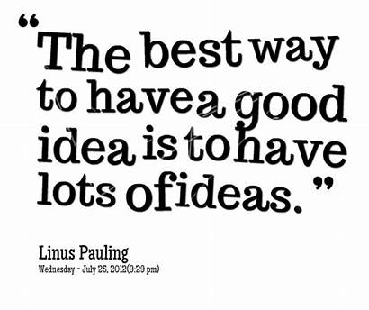 Idea Quotes Specific Sayings Quote Way Lots