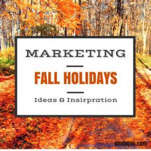 Marketing Fall Holidays