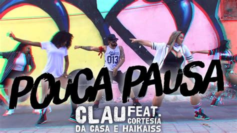 Clau Ft. Cortesia Da Casa E Haikaiss