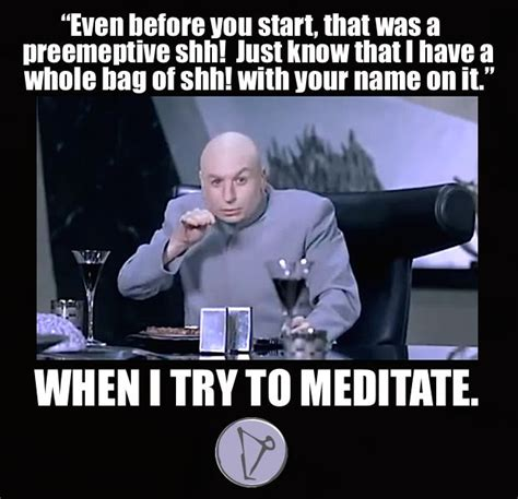 Shh Meme - 302 best images about yoga memes on pinterest ferris bueller game of and the force star wars