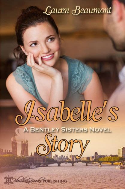 barnes and noble beaumont tx isabelle s story a bentley novel by