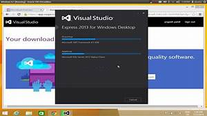 How To Download And Install Visual Studio 2013 Express On Windows 8