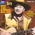 Sing, Cowboy, Sing - Tex Ritter | Songs, Reviews, Credits ...
