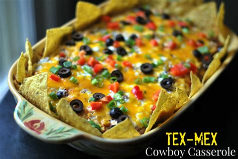 what is tex mex cuisine tex mex 39 cowboy 39 casserole bee 39 s recipes