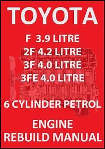 Toyota 2f  3f  3fe 6 Cylinder Petrol Engine Rebuild