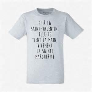 T Shirt Avec Message : t shirt homme gris si la saint valentin elle te tient la main vivement la sainte marguerite ~ Nature-et-papiers.com Idées de Décoration