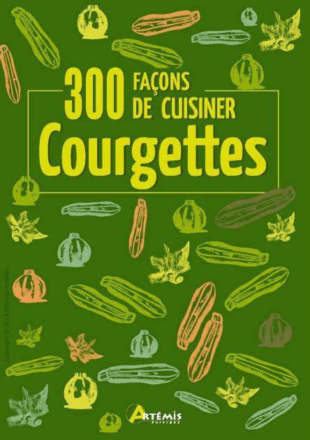 courgettes 300 façons de cuisiner avaxhome