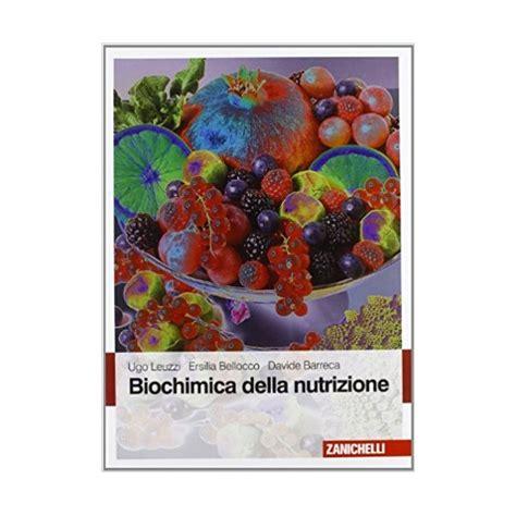 biochimica della nutrizione dispense leuzzi biochimica della nutrizione