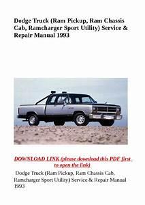 Dodge Truck  Ram Pickup  Ram Chassis Cab  Ramcharger Sport Utility  Service  U0026 Repair Manual 1993