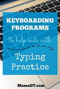 Keyboarding Programs To Help Kids With Typing Practice