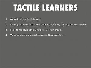 Tactile Learners by Bobby Dale