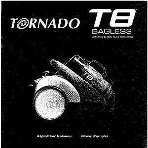 Pieces Detachees Aspirateur Tornado : notice aspirateur avec sac tornado t8 et pi ces d tach es ~ Dode.kayakingforconservation.com Idées de Décoration