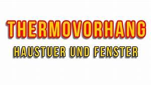 Kälteschutzvorhang Für Türen : thermovorhang haust r thermogardine w rmeschutzvorh nge k lteschutzvorhang youtube ~ Watch28wear.com Haus und Dekorationen