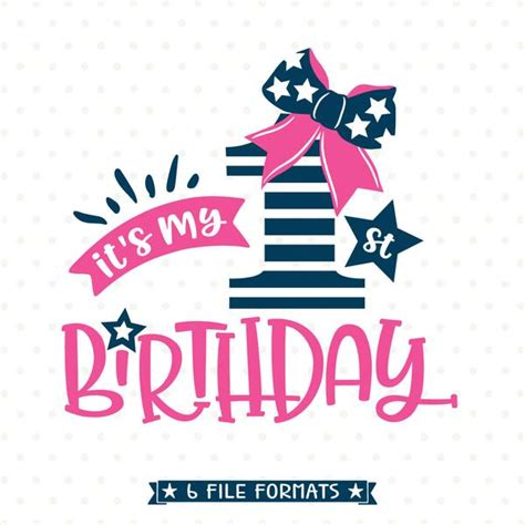 Available in png and vector. 1st Birthday SVG - First Birthday SVG Design - Birthday ...