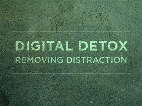 digital detox  removing distractions
