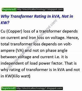 Electrical Technology  Why Transformer Rating In Kva  Not