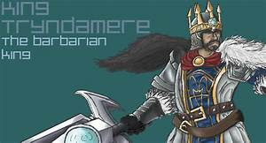 Gallery King Tryndamere