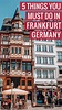 5 Things You MUST Do in Frankfurt Germany - The Traveling Spud