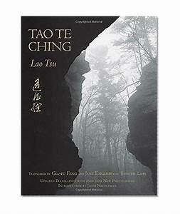 Tao Te Ching  Updated With Over 100 Photographs By Jane