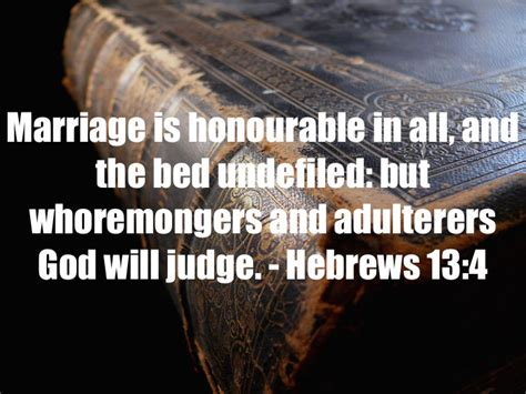 the marriage bed is undefiled seven bible verses about marriage hebrews 13 4
