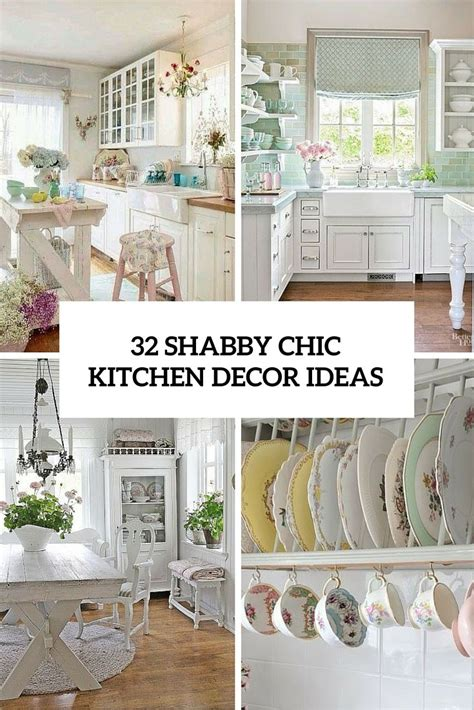 Chic Kitchen Decorating Ideas 32 sweet shabby chic kitchen decor ideas to try shabby