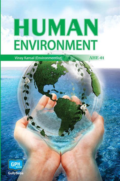ahe human environmentignou  book  ahe