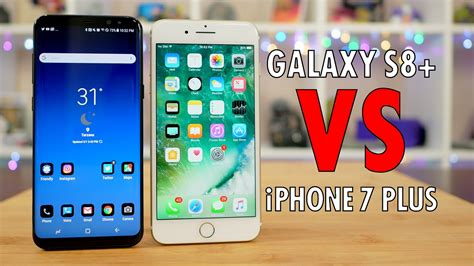 samsung galaxy s8 vs apple iphone 7 plus phablet fight