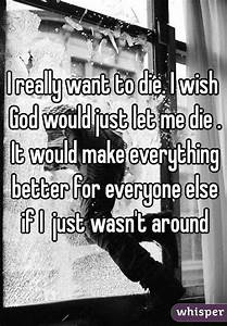 I Want To Die. Really | www.pixshark.com - Images ...