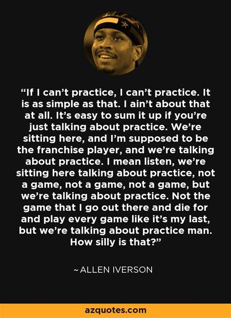 allen iverson quote    practice   practice