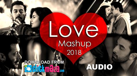 Love Mashup 2018  Dj Danish  Best Bollywood Hindi