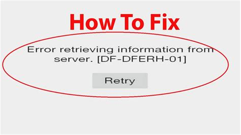 how to fix quot error retrieving information from server df dferh 01 quot play store error