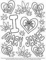 Coloring Stoner Weed Cannabis Printable Marijuana Drawings 420 Leaf Valentine Soup Stone Happy Fresh Crafter Chronic Strange Getcolorings Popular Designlooter sketch template