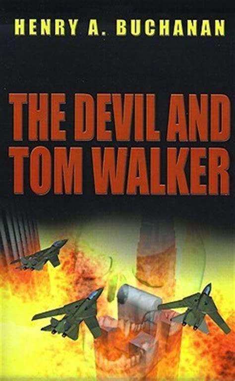 devil  tom walker  henry  buchanan reviews