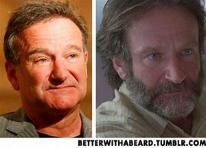 Better with a beard | Robin Williams