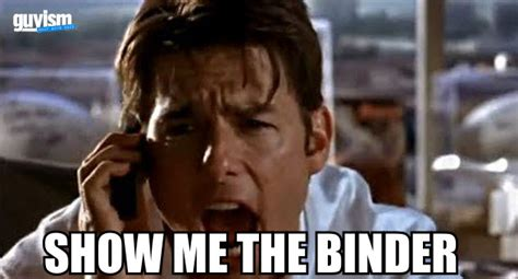 Binder Meme - replacing famous movie quotes with the binder meme
