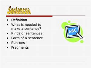 PPT - Definition What is needed to make a sentence? Kinds ...