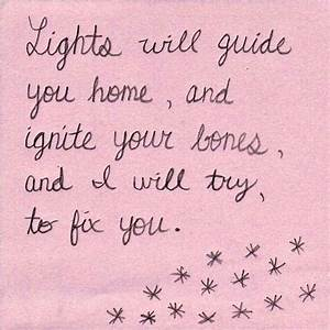 Fix You - Coldplay | Quirky Quotes and Inspiration | Pinterest