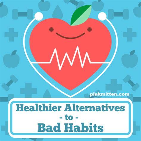 5 healthier alternatives to bad habits pink mitten