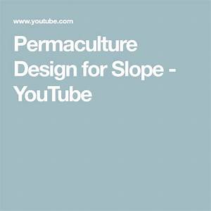 Permaculture Design For Slope