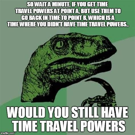 Time Travel Meme - time travel imgflip