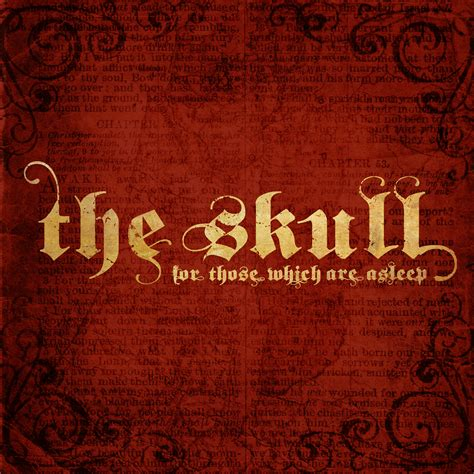 The Skull  For Those Which Are Asleep Review  Angry