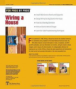 Wiring A House  5th Edition  For Pros By Pros   Rex