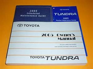 2005 Toyota Tundra Owners Manual Set Guide 05 V6 V8 Sr5