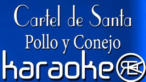 Cartel de Santa Pollo y Conejo Karaoke Lyrics YouTube