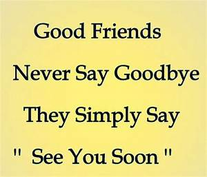 I Will Miss You Friend Quotes – Quotesta