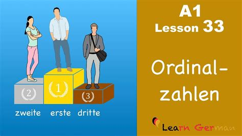 Learn German  Ordinalzahlen  Ordinal Numbers  German For Beginners  A1  Lesson 33 Youtube