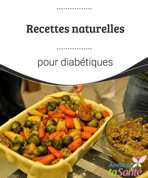 recette de cuisine pour diabetique 1000 idées sur le thème repas pour diabétiques sur